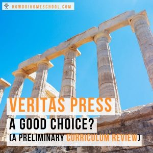 Veritas Press Home Education Curricula Options.