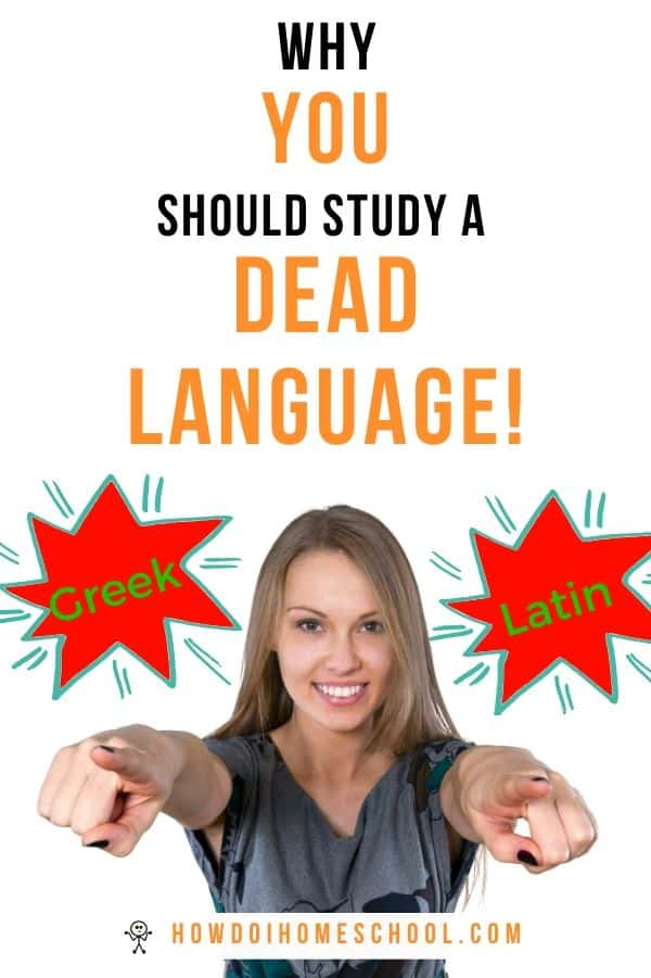 Why should you study a dead language like Latin or Greek? Is it a waste of time? Find out why we think it's worth your time and will help you immeasurably! #deadlanguage #latin #greek