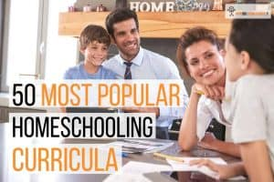 50 Most Popular Homeschooling Curriculum in 2020.