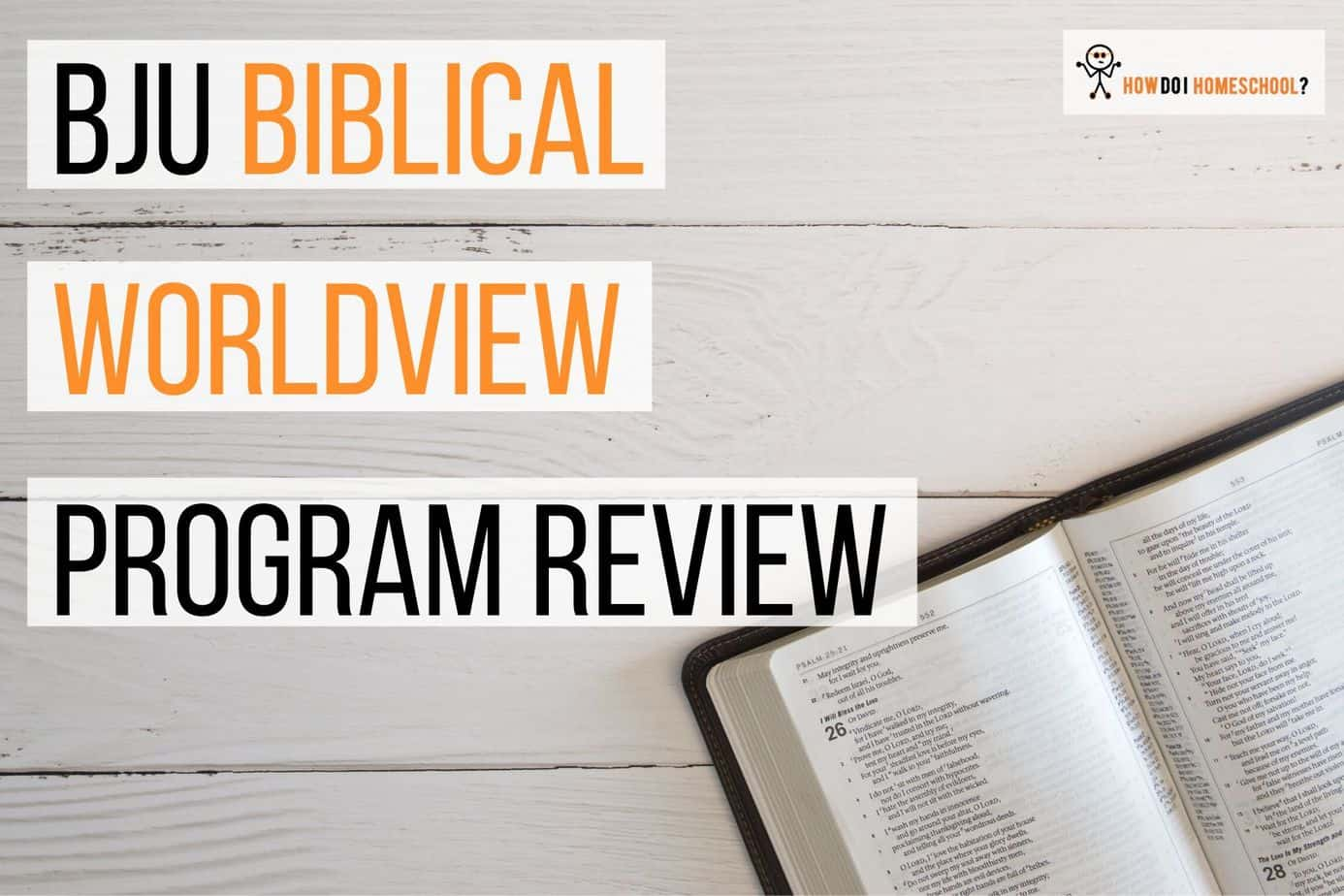 Biblical Worldview BJU Press Program Review