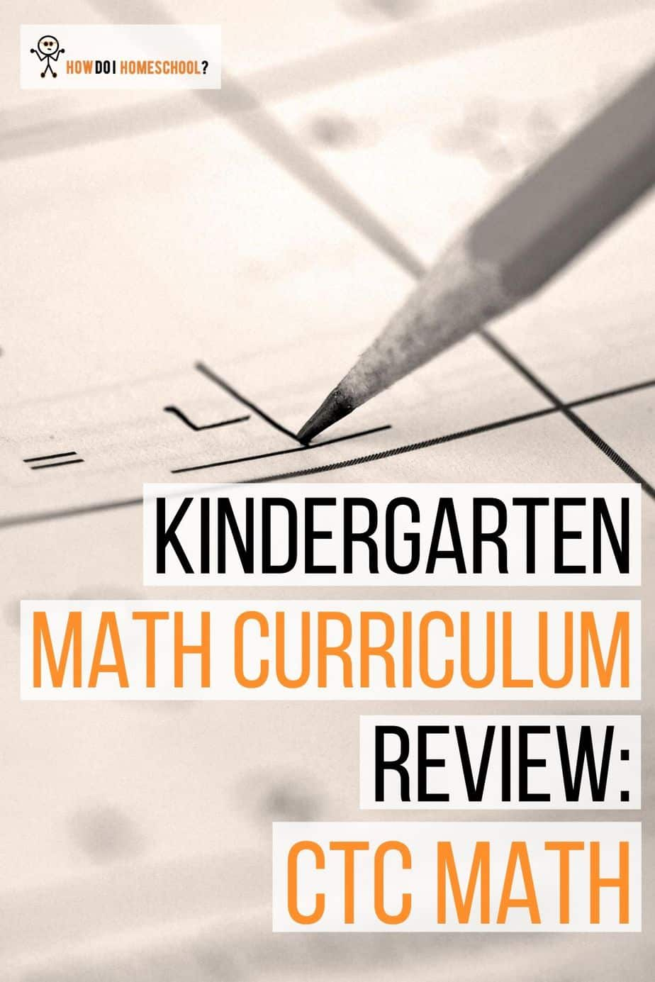 We do a review of the CTC Math curriculum to see if you can use it for Kindergarten. #CTCMath #mathkindergarten