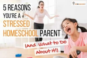 5 Reasons You Are a Stressed Homeschool Parent. We check out a study which shows us what homeschool moms found to be the top five stressful things or situations which made their day stressful. #homeschoolmom #homeschooldad #homeschoolstress
