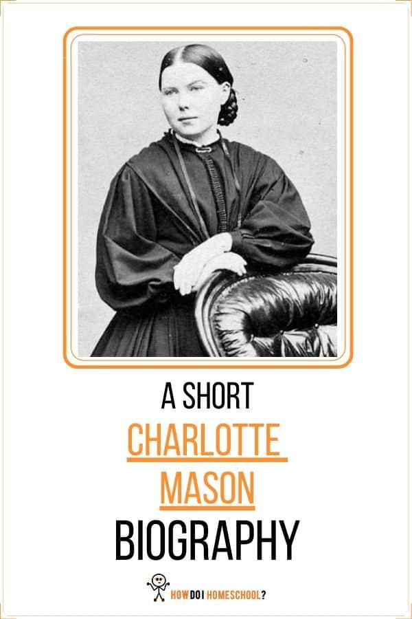 The story of Charlotte Mason's Life