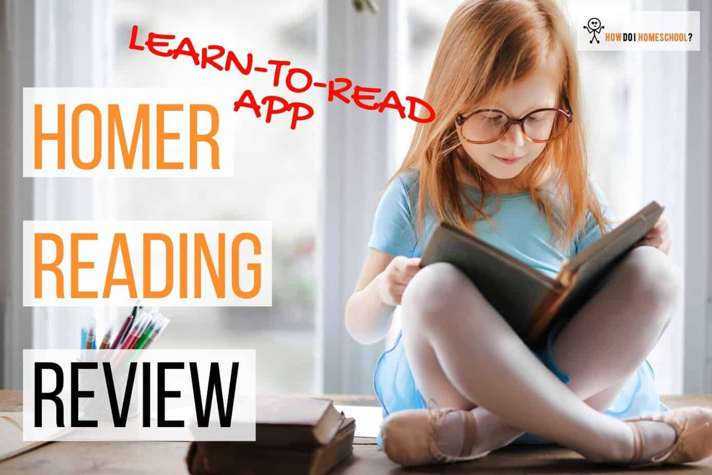 Homer Reading Review: Learn-to-Read App using Phonics & Sight Words