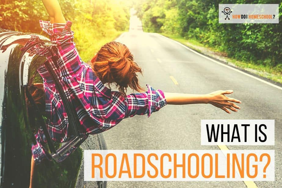 Roadschooling: How to Homeschool While on a Roadtrip