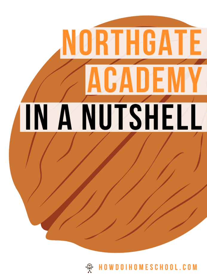 Northgate Academy Homeschool Curriculum in a Nutshell. A review.