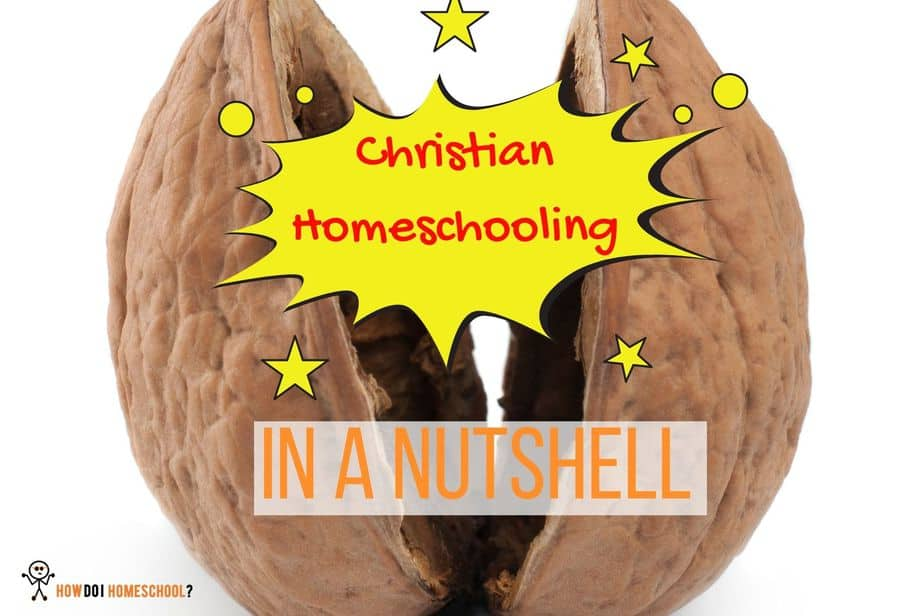 Christian Homeschooling in a Nutshell