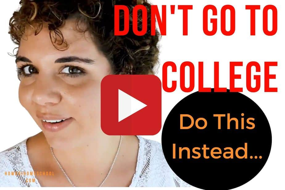 Don't go to college. Do this instead...