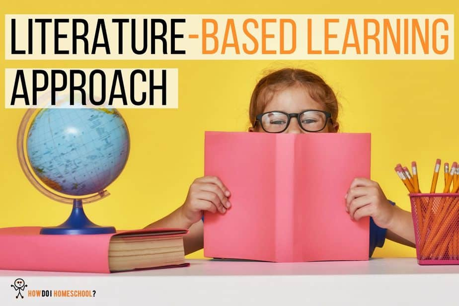 What is the Literature-Based Learning Approach in Homeschooling?