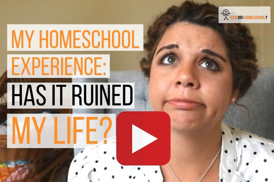 Has Homeschooling Ruined My Life?
