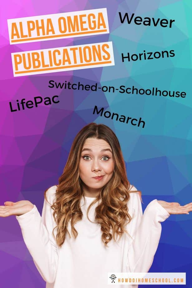 Confused about Alpha Omega Publications for homeschool? Checkout this synopsis of LifePac, Monarch, Switched-on-Schoolhouse, Horizons, and Weaver which are all Christian homeschool curriculum!