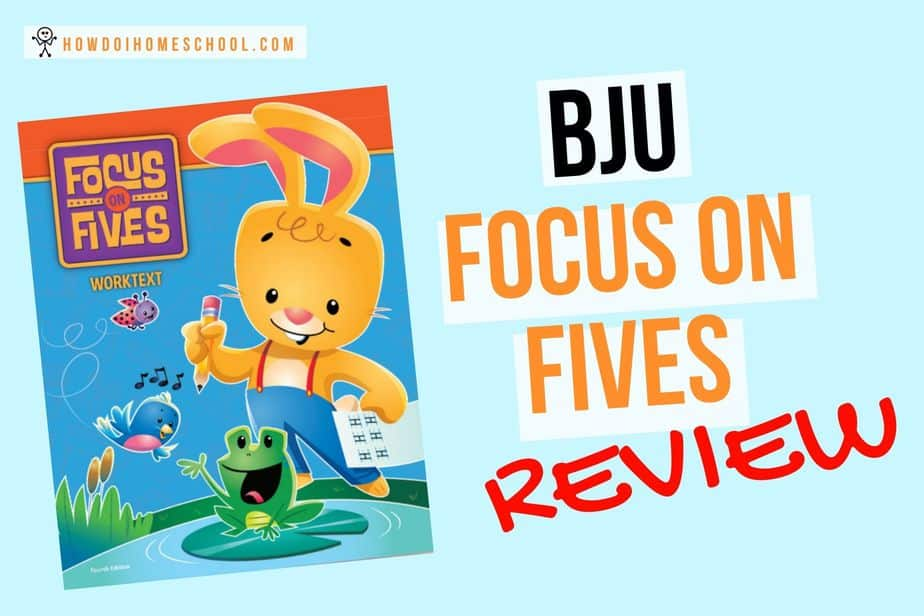 Focus on Fives BJU Reading and Writing Program Review.